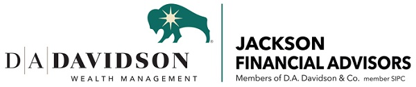 JACKSON FINANCIAL ADVISORSMembers of D.A. Davidson & Co.